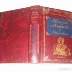 Libros de segunda mano: WILLIAM SHAKESPEARE. HAMLET. MACBETH. EL MERCADER DE VENECIA. NOCHE DE REYES. RMT76751. . Lote 61886308