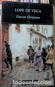 FUENTE OVEJUNA, LOPE DE VEGA (Libros de Segunda Mano (posteriores a 1936) - Literatura - Teatro)