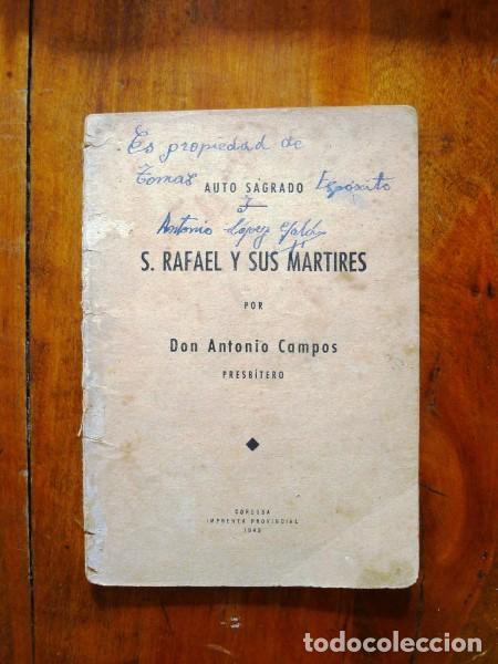 CAMPOS, ANTONIO. S. RAFAEL Y SUS MÁRTIRES : [AUTO SAGRADO] (Libros de Segunda Mano (posteriores a 1936) - Literatura - Teatro)
