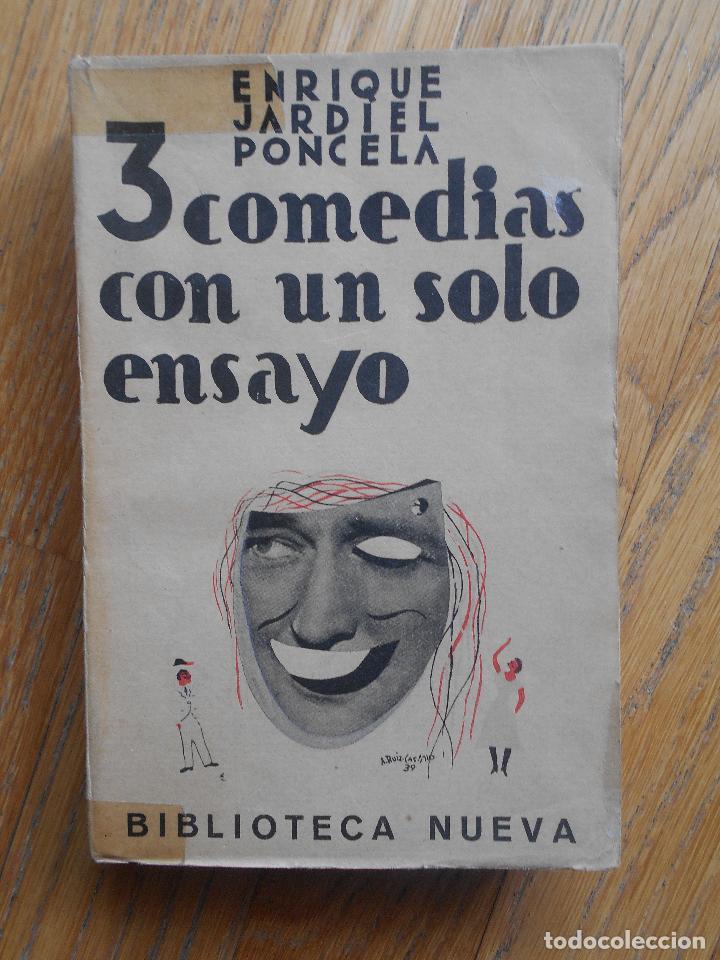 3 COMEDIAS CON UN SOLO ENSAYO, ENRIQUE JARDIEL PONCELA, BIBLIOTECA NUEVA (Libros de Segunda Mano (posteriores a 1936) - Literatura - Teatro)