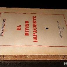 Libros de segunda mano: EL DIVINO IMPACIENTE DE JOSÉ MARÍA PEMÁN - AÑO 1940. Lote 64660247