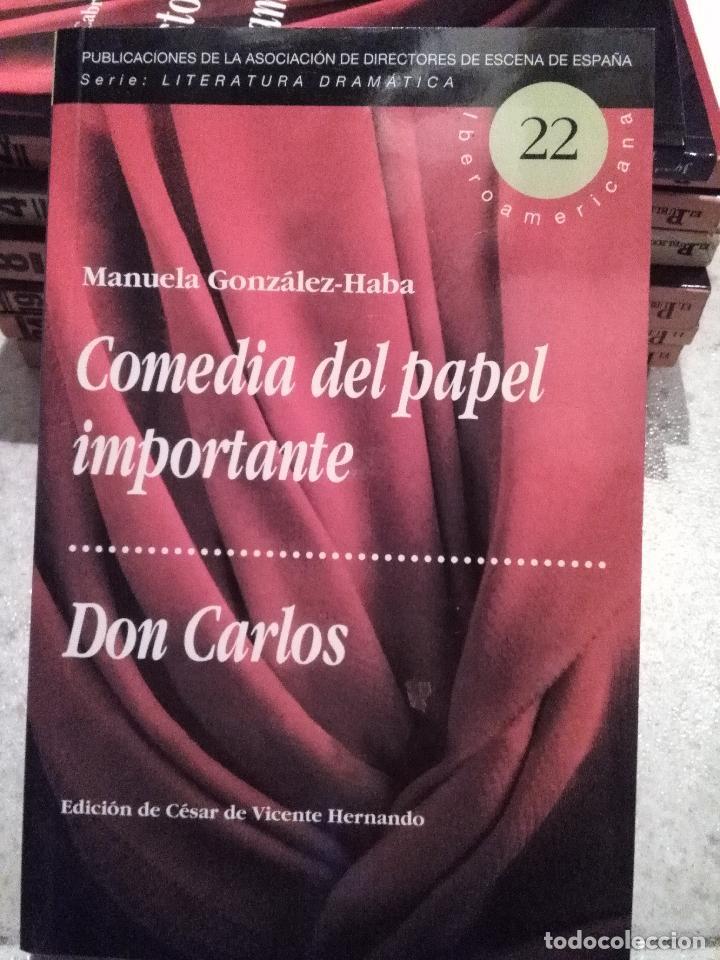 TEXTOS TEATRALES: COMEDIA DE PAPEL IMPORTANTE Y DON CARLOS DE MANUELA GONZALEZ-HABA (Libros de Segunda Mano (posteriores a 1936) - Literatura - Teatro)