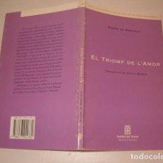 Libros de segunda mano: PIERRE DE MARIVAUX. EL TRIOMF DE L'AMOR. RMT77319. . Lote 64926415