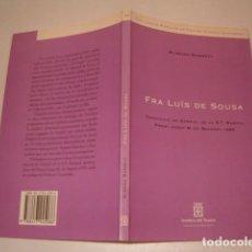 Libros de segunda mano: ALMEIDA GARRETT. FRA LUÍS DE SOUSA. RMT77320. . Lote 64926659