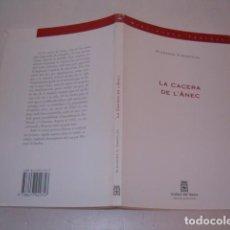 Libros de segunda mano: ALEXANDR V. VAMPÍLOV. LA CACERA DE L'ÀNEC. RMT77329. . Lote 64928407