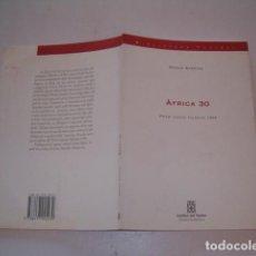 Libros de segunda mano: MERCÈ SARRIAS. ÀFRICA 30. RMT77332. . Lote 64928851