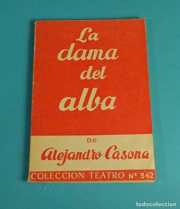 LA DAMA DEL ALBA DE ALEJANDRO CASONA. COLECCIÓN TEATRO Nº 342 (Libros de Segunda Mano (posteriores a 1936) - Literatura - Teatro)
