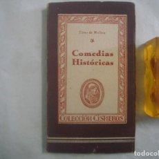 Libros de segunda mano: TIRSO DE MOLINA, COMEDIAS HISTÓRICAS. COLECCIÓN CISNEROS. 1943.. Lote 65997346