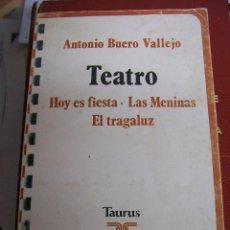 Libros de segunda mano: TEATRO. HOY ES FIESTA- LAS MENINAS- EL TRAGALUZ. 1980. Lote 66826190