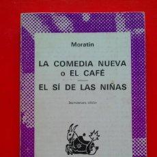 Libros de segunda mano: LA COMEDIA NUEVA O EL CAFÉ. EL SÍ DE LAS NIÑAS. MORATÍN. AUSTRAL Nº 335 13ªED. ESPASA CALPE. Lote 67046946