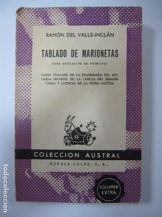 TABLADO DE MARIONETAS. RAMÓN DEL VALLE-INCLÁN. COLECCION AUSTRAL. Nº1315. 1961 (Libros de Segunda Mano (posteriores a 1936) - Literatura - Teatro)