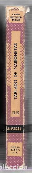 Libros de segunda mano: TABLADO DE MARIONETAS. RAMÓN DEL VALLE-INCLÁN. COLECCION AUSTRAL. Nº1315. 1961 - Foto 2 - 67081197