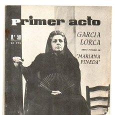 Libros de segunda mano: PRIMER ACTO. Nº 50. 1963. GARCIA LORCA. TEXTO INTEGRO DE MARIANA PINEDA.. Lote 67171709