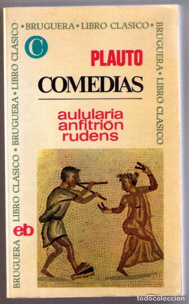 COMEDIAS. AULULARIA. ANFITRION. RUDENS. PLAUTO. BRUGUERA. 1968.. (Libros de Segunda Mano (posteriores a 1936) - Literatura - Teatro)