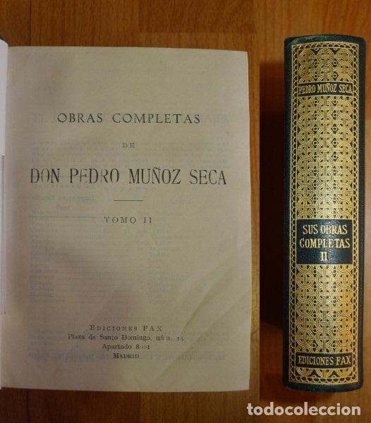 MUÑOZ SECA, PEDRO. OBRAS COMPLETAS DE DON PEDRO MUÑOZ SECA. TOMO II (Libros de Segunda Mano (posteriores a 1936) - Literatura - Teatro)