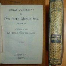 Libros de segunda mano: OBRAS COMPLETAS DE DON PEDRO MUÑOZ SECA. TOMO VI / COLABORACIÓN DE PEDRO PÉREZ FERNÁNDEZ. Lote 68810285
