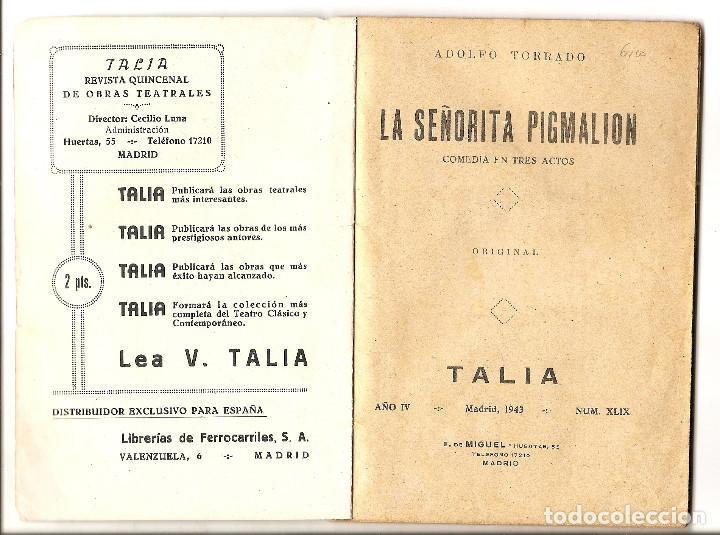 Libros de segunda mano: LA SEÑORITA PIGMALION - ADOLFO TORRADO - COLECCION TALÍA Nº 49 - Foto 2 - 68813429