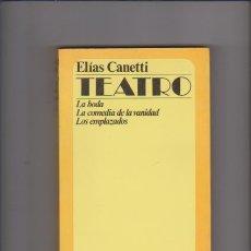 Libros de segunda mano: ELÍAS CANETTI - TEATRO - MUCHNIK EDITORES 1982. Lote 68844837