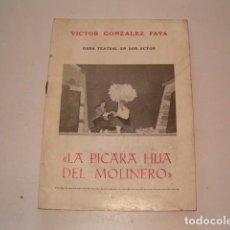 Libros de segunda mano: VÍCTOR GONZÁLEZ FAYA. LA PÍCARA HIJA DEL MOLINERO. OBRA TEATRAL EN DOS ACTOS. RMT78263. . Lote 71804311