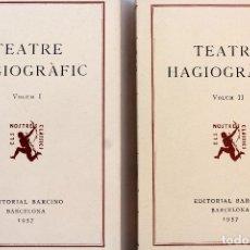 Libros de segunda mano: L-3662. TEATRE HAGIOGRÀFIC. VOLUM I I II. A CURA DE JOSEP ROMEU. ANY 1957.. Lote 227778335