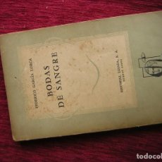 Libros de segunda mano: BODAS DE SANGRE DE LORCA EN LA EDICIÓN ARGENTINA QUE CIRCULABA POR ESPAÑA A CAUSA DE LA CENSURA. Lote 71952627