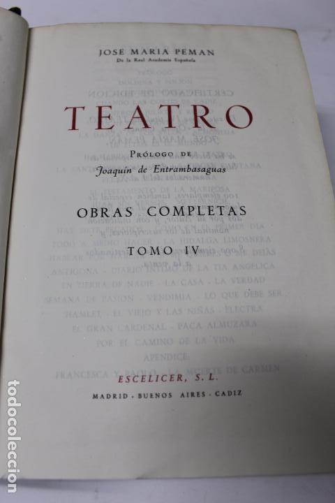 Libros de segunda mano: L-4449. TEATRO. JOSE MARIA PEMAN. OBRAS COMPLETAS TOMO IV. 1950. EDITORIAL ESCELICER. - Foto 3 - 72895751