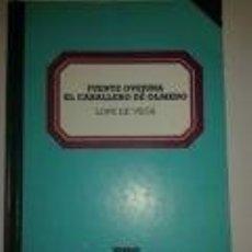 Libros de segunda mano: FUENTE OVEJUNA - EL CABALLERO DE OLMEDO. TEATRO. LOPE DE VEGA. BBS BIBLIOTECA BASICA SALVAT 59.. Lote 73492051