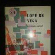 Libros de segunda mano: LOPE DE VEGA ANTOLOGIA TEATRAL-COLECCIÓN PRIMERA BIBLIOTECA-LITERATURA ESPAÑOLA. Nº 24. Lote 73670919