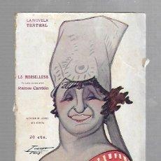 Libros de segunda mano: LA NOVELA TEATRAL. LA MARSELLESA. RAMOS CARRION. 1918. AÑO III. Nº 90. Lote 74151275