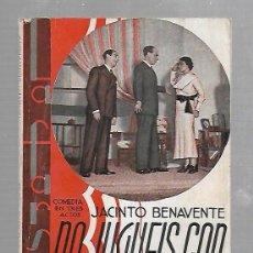Libros de segunda mano: LA FARSA. NO JUGUEIS CON ESAS COSAS. JACINTO BENAVENTE. Nº 396. Lote 74153463