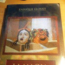 Libros de segunda mano: LA MAGIA DEL TEATRO- ENRIQUE LLOVET- 2001. Lote 74456879