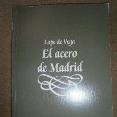 Libros de segunda mano: LIBROS ARTE TEATRO - EL ACERO DE MADRID LOPE DE VEGA TEATRO CLASICO COMPAÑIA NACIONAL 1995. Lote 74948415
