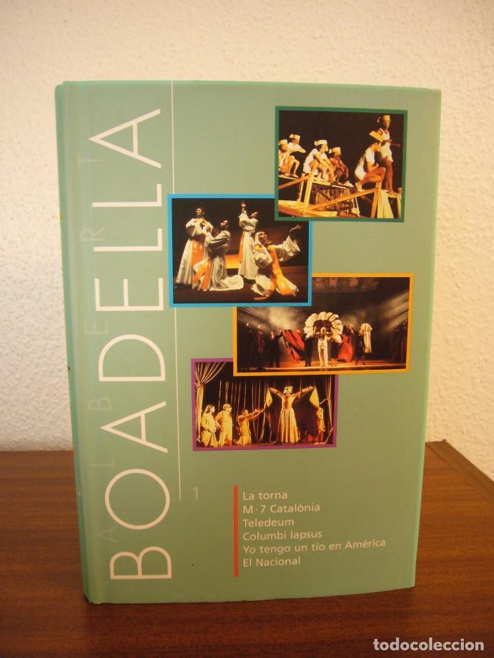 Libros de segunda mano: ALBERT BOADELLA 1 I 2 (INCLOU 11 OBRES) INSTITUT DEL TEATRE, 2002 I 2007. PERFECTE ESTAT. MOLT RAR. - Foto 3 - 75130547