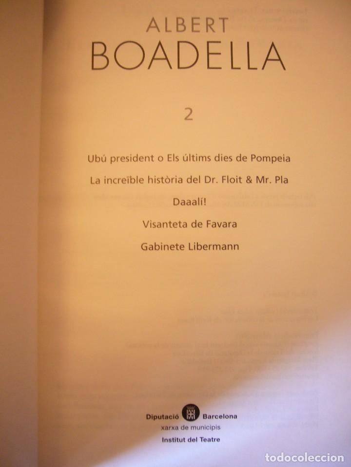 Libros de segunda mano: ALBERT BOADELLA 1 I 2 (INCLOU 11 OBRES) INSTITUT DEL TEATRE, 2002 I 2007. PERFECTE ESTAT. MOLT RAR. - Foto 7 - 75130547