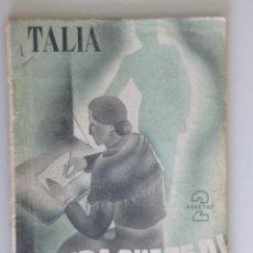 Libros de segunda mano: PIRANDELLO // LA VIDA QUE TE DÍ // TRADUCCIÓN DE TOMÁS BORRÁS // 1944. Lote 75230783