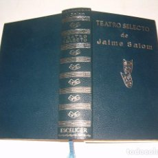 Libros de segunda mano: JAIME SALOM. TEATRO SELECTO. RMT78853. . Lote 75306607