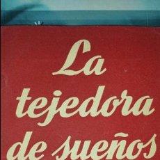 Libros de segunda mano: LA TEJEDORA DE SUEÑOS DE ANTONIO BUERO VALLEJO- COLECCIÓN TEATRO N°16- ALFIL 1952.. Lote 75983501