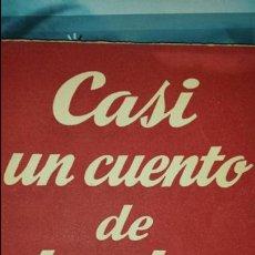 Libros de segunda mano: CASI UN CUENTO DE HADAS DE A. BUERO VALLEJO- COLECCIÓN TEATRO N°57- ALFIL 1953. Lote 75984754