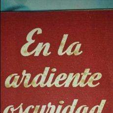 Libros de segunda mano: EN LA ARDIENTE OSCURIDAD DRAMA DE A. BUERO VALLEJO- COLECCIÓN TEATRO N°3 - ALFIL 1954. Lote 75985026