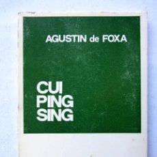 Libros de segunda mano: CUI PING SING. AGUSTÍN DE FOXA. COLECCIÓN TEATRO. Lote 76091854