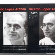 Libros de segunda mano: OBRAS ESCOGIDAS RICARDO LOPEZ ARANDA - TOMO I Y II - EDITA ASOCIACION AUTORES DE TEATRO - 1998. Lote 77215069