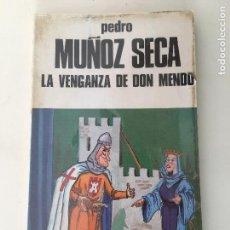 Libros de segunda mano: LA VENGANZA DE DON MENDO POR PEDRO MUÑOZ SECA. Lote 77585929
