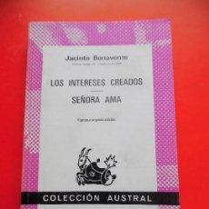 Libros de segunda mano: LOS INTERESES CREADOS. J. BENAVENTE. COLECCIÓN AUSTRAL Nº 34 22ªED. ESPASA CALPE. Lote 77900365