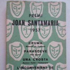 Libros de segunda mano: PREMI JOAN SANTAMARIA DE 1957-Nª EXTRAORDINARIO DE 4 MINI OBRAS DE AUTORES MUY CONOC.. Lote 78083493
