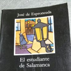 Libros de segunda mano: LIBRO EL ESTUDIANTE DE SALAMANCA DE ESPRONCEDA AÑO 90. Lote 78398125