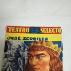 Libros de segunda mano: EL ZAPATERO Y EL REY, JOSE ZORRILLA. Lote 79366501