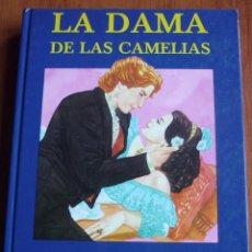 Libros de segunda mano: LA DAMA DE LAS CAMELIAS - TAPA DURA *IMPECABLE*. Lote 79915961