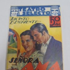 Libros de segunda mano: TEATRO SELECTO. SEÑORA AMA. JACINTO BENAVENTE. Nº 1. BIBLIOTECA JOYAS LITERARIAS. Lote 80459229