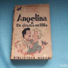 Libros de segunda mano: ANGELINA O UN DRAMA EN 1880-ENRIQUE JARDIEL PONCELA- BIOBLIOTECA NUEVA-1938. Lote 80766418