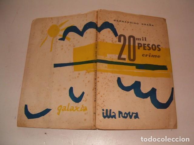 BERNARDINO GRAÑA. 20 MIL PESOS CRIME. PEZA DRAMÁTICA EN CINCO CADROS. RM79704. (Libros de Segunda Mano (posteriores a 1936) - Literatura - Teatro)